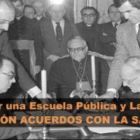 FIRMA: Por una Escuela Pública y Laica. Derogación de los Acuerdos con la Santa Sede de 1979 — La secta Opus Dei